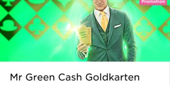 """Gewinne eine der begehrten """"Cash Goldkarten"""" im Mr Green Casino"""